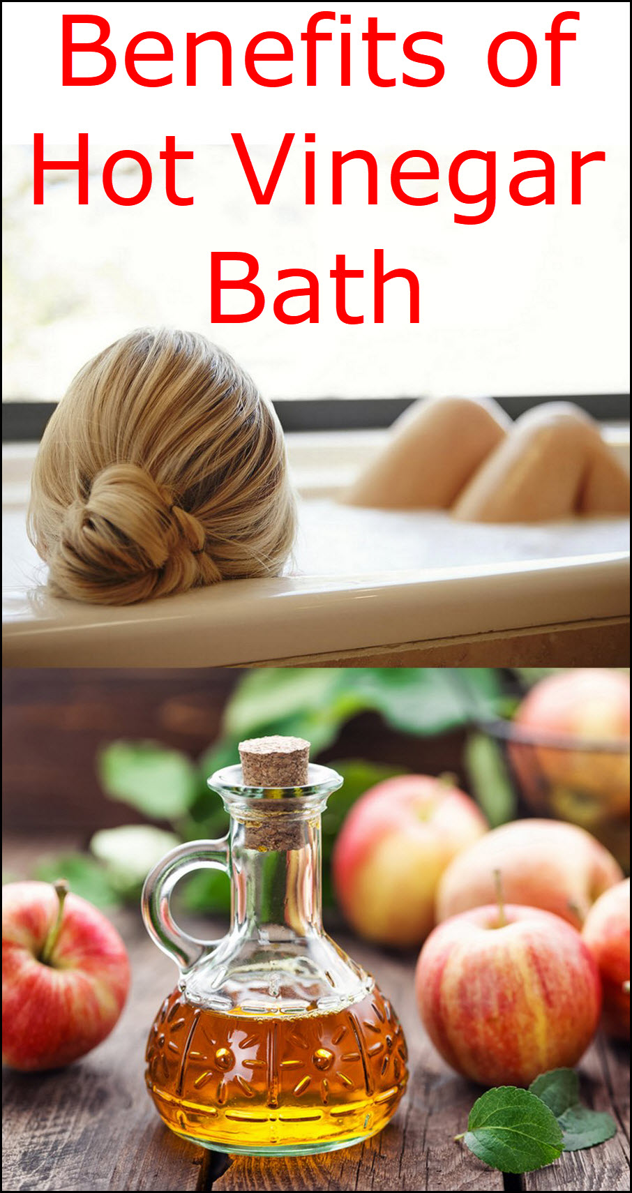 Benefits of Hot Vinegar Bath