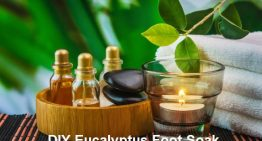 DIY Eucalyptus Foot Soak