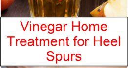 Vinegar Home Treatment for Heel Spurs
