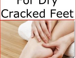 DIY Remedy For Dry Cracked Feet