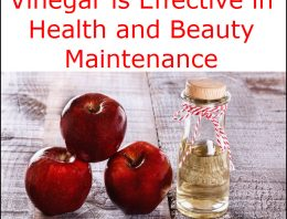 Vinegar is Effective in Health and Beauty Maintenance